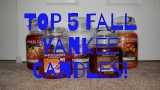Top 5 Fall Yankee Candle Picks!