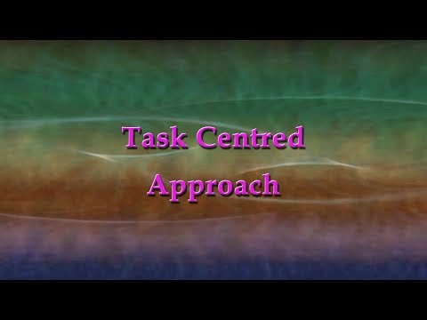 Task Centered Approach