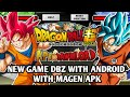 NEW GAME DBZ FOR ANDROID + MAGEN APK VERSION With ( Dawnload Link )
