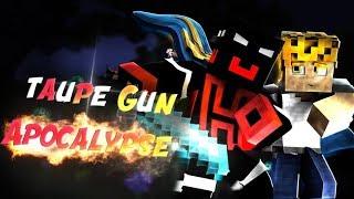 Taupe Gun Apocalypse   TRIPLE KILL