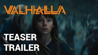 Valhalla | Officiel Teaser Trailer | 2019