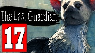 The Last Guardian Walkthrough Part 17 THE NEST TOWER OPEN THE CEILING / DEFEAT ALL ARMOR SOLDIERS