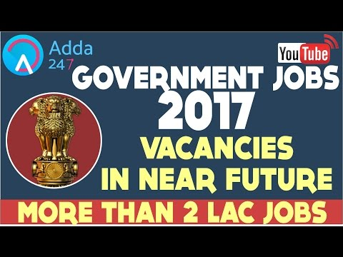 GOVERNMENT JOBS 2017!! - Vacancies In Near Future