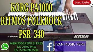 KORG PA1000-PA700 FOLKROCK PSR 340 STYLO ACTUALIZADO