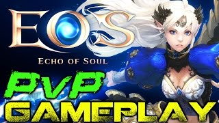 Echo of Soul - Mettle's Theater PvP Battlefield Gameplay