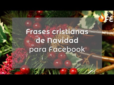 Frases cristianas de Navidad para Facebook - Mensajes navideños cristianos