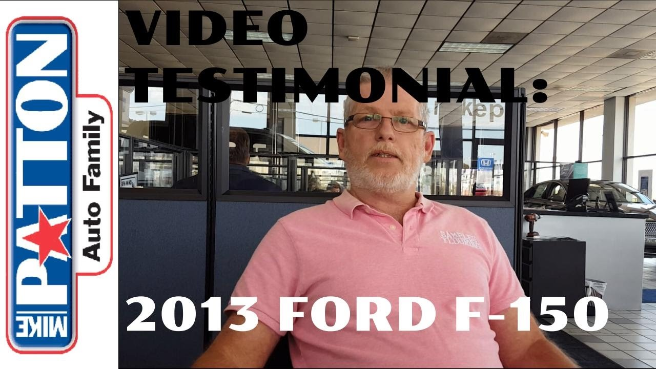 Mike Patton Ford >> Video Testimonial 2013 F 150 For Mr Samples From Mike Patton Ford Abetterplacetobuy