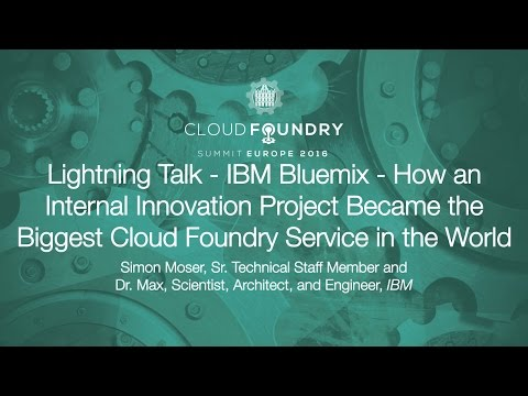 Lightning Talk - IBM Bluemix - How an Internal Innovation Project Became the Biggest...