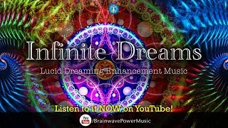 "Lucid Dreaming Music: ""Infinite Dreams"" - Deep Relaxation, Imagination, Stress Relief, Dream Recall"
