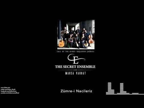 The Secret Ensemble  - Zümre-i Nacileriz   [Kuşların Çağrısı © 2016 Kalan Müzik ]