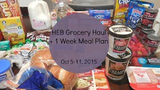 HEB/Grocery Haul + 1 Week Meal Plan [October 5-11]