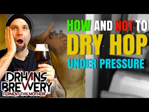 How To Dry Hop In A Pressure Fermenter - IPA Grain To Glass Fermentasaurus