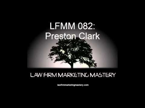 LFMM 082: Preston Clark of Law Insider