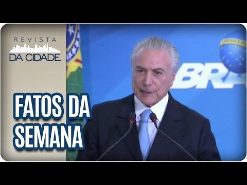 Denúncia De Corrupção Contra Michel Temer - Revista Da Cidade (18/07/2017)