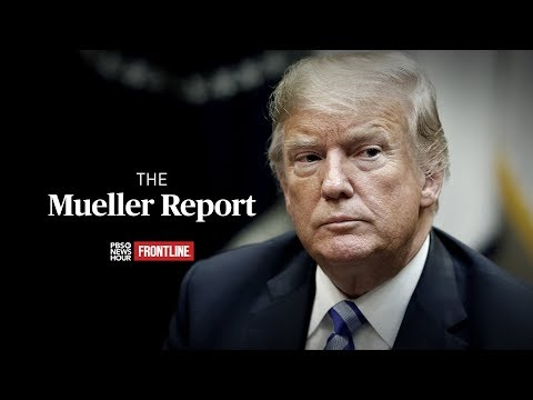 WATCH LIVE: PBS NewsHour and FRONTLINE's joint special on the Mueller report