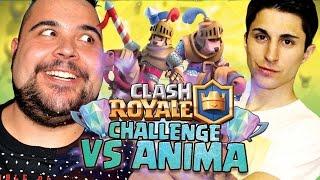 Clash Royale Challenge Vs Anima.