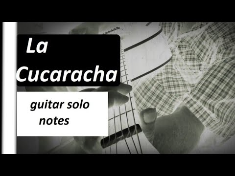 How to play La Cucaracha  guitar