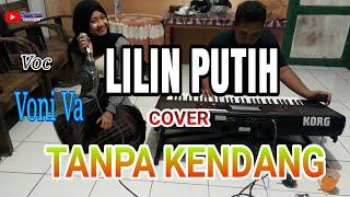 Download Lagu Lilin Putih - Tanpa Kendang Voc. Voni va mp3