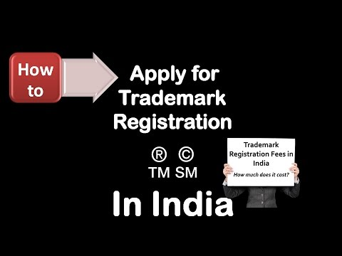 How To Apply For Trademark Registration In India