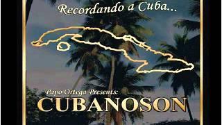 Papo Ortega Y Cubanoson - Mujeres de Mayari