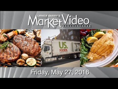 Memorial Day Retail; USDA Catfish Inspection Program; US Foods IPO