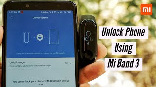 mi Band 3  How To Unlock Phone  Smart Lock