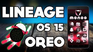 Android 8.0 OREO -  LineageOS 15 - Gaming Performance Best Rom ?