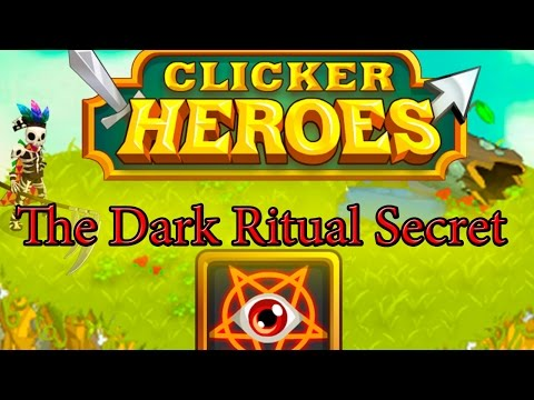 Clicker Heroes Secret #1 - The Dark Ritual