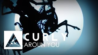 Curly - Around You [Official Music Video]