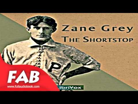 The Shortstop Full Audiobook by Zane GREY by Sports Fiction