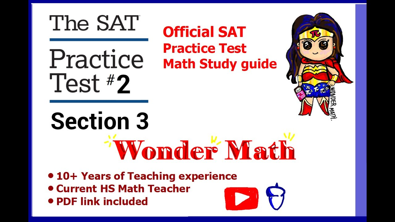 NEW SAT Practice test #2 Section 3 - MATH