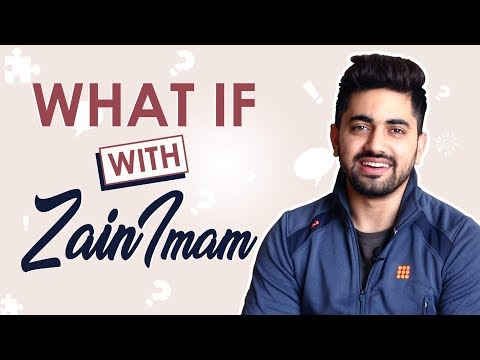 Zain Imam Plays What If With India Forums | Exclusive