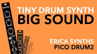 Erica Synths PICO DRUM2 // Tiny Eurorack drum synthesiser a BIG sound