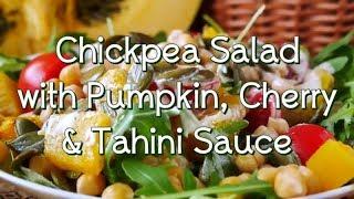🌞 Chickpea Salad with Pumpkin, Cherry & Tahini Sauce 😋
