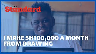 Meet Kayole based artist minting hundred of thousands from drawing | Biashara Talk