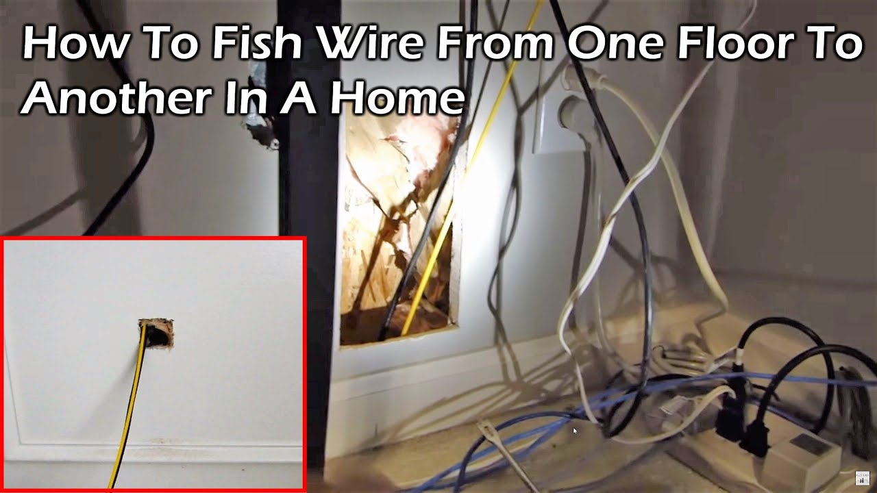 How to fish wire from one floor to another in a home - YouTube