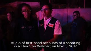 Audio of first-hand accounts of a shooting in a Thornton Walmart on Nov. 1,  2017.