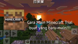 Cara Bermain Minecraft Trial Buat Yang Baru Main!!! Minecraft screenshot 1