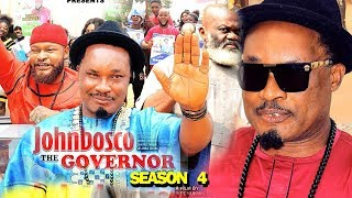 JOHNBOSCO THE GOVERNOR SEASON 4 - New Movie 2019 Latest Nigerian Nollywood Movie Full HD