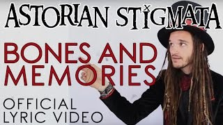 Astorian Stigmata - Bones and Memories [LYRIC VIDEO] YouTube Videos