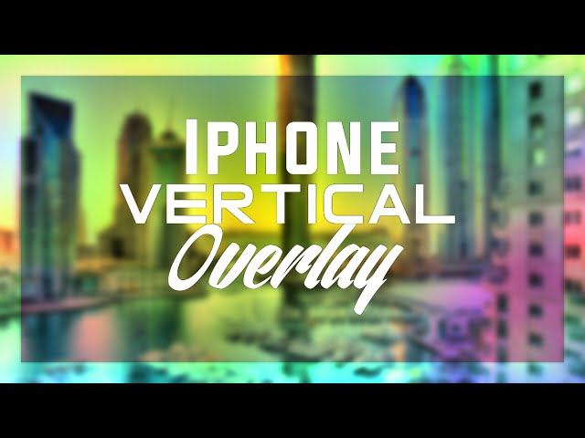 Tutorial - How To Make Overlay For Vertical Videos!! ( PS TOUCH)