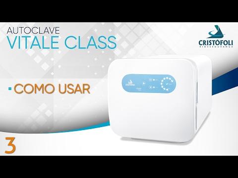Autoclave Vitale Class - Como usuar