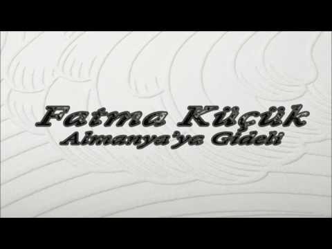 Fatma Küçük & Almanya'ya Gideli  [© Şah Plak] Official Audio