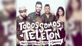 Todos Somos Teletón - Mike Bahía Ft Alkialdos y Greeicy Rendón (Audio Oficial)