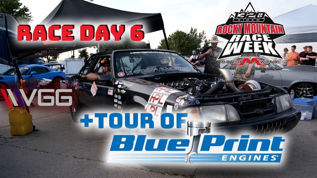 Race Week Day 6! - El Toro's FASTEST PASS + Blue Print Engines Tour!