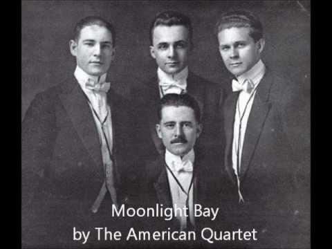 Moonlight Bay - American Quartet (1912)