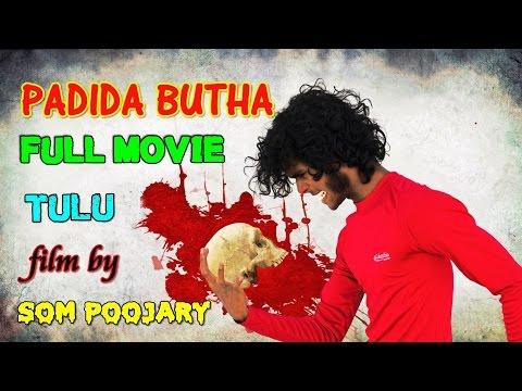 PADIDA BUTHA tulu full movie | Som Poojary | tulu movie | tulu film