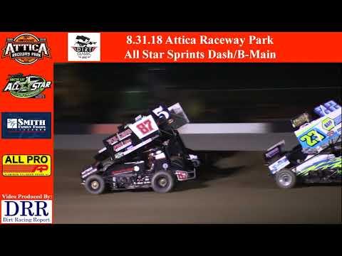 8.31.18 Attica Raceway Park All Star Sprints Dash/B-Main