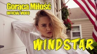 WindStar - Gorąca Miłość (Official Video) Disco Polo 2019