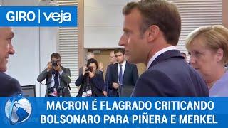 Giro Veja Em Vídeo Macron Critica Bolsonaro Para Piñera E Merkel